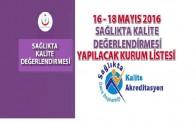 16-18 Mayıs 2016 tarihlerde Değerlendirme Yapılacak Hastaneler