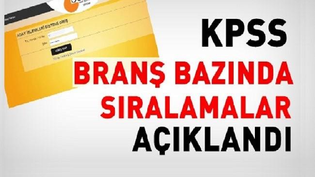2018-KPSS branş bazında sıralamaları açıklandı