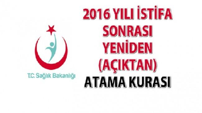 2016 Yılı İstifa Sonrası Yeniden (Açıktan) Atama Kurası