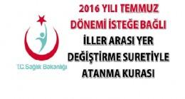 2016 Yılı Temmuz Dönemi İller Arası Yer Değiştirme Kurası ilanı
