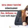 2016 yılında yapılacak sınavların tarihi değişti