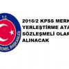 2016/2 KPSS Merkezi yerleştirme Sözleşmeli olarak değiştirildi