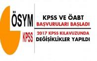 2017 KPSS Başvuruları Başladı. 2017 KPSS kılavuzunda Yapılan Değişiklikler