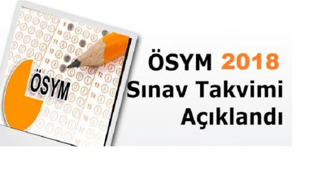 2018 Yılı Sınav ve Sonuç Açıklama Takvimi Açıklandı