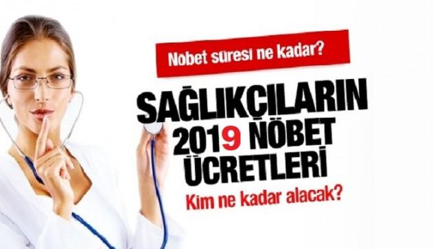 2019 Ocak Sağlık Personeli Zamlı Nöbet Ücretleri