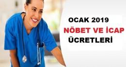 2019 Ocak Sağlık Personeli Zamlı Nöbet ve İcap Ücretleri
