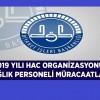 2019 Yılı Sağlık Personeli Hac Müracaatları başladı
