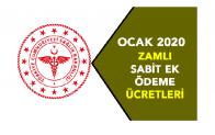 2020 Ocak Sağlık Personeli Zamlı Sabit Ek Ödeme Miktarları