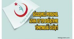 Sağlık Bakanlığı ve Bağlı Kuruluşları Sözleşmeli Sağlık Personeli Atama ve Yer Değiştirme Yönetmeliği