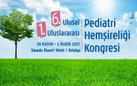 6. Ulusal, 1. Uluslararası Pediatri Hemşireliği Kongresi 2017
