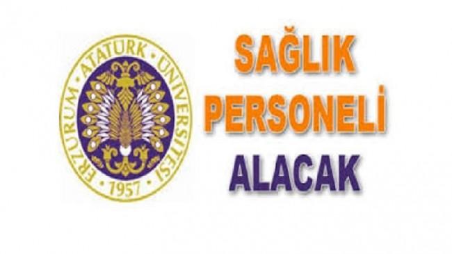 Atatürk Üniversitesi Sağlık Personel Alım İlanı