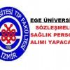 Ege Üniversitesi Sağlık personel alım ilanı