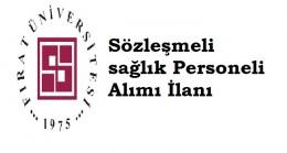 Fırat Üniversitesi Sözleşmeli sağlık Personeli Alımı İlanı