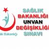 Sağlık Bakanlığı Ünvan Değişikliği Sınav Duyurusu Yayınladı