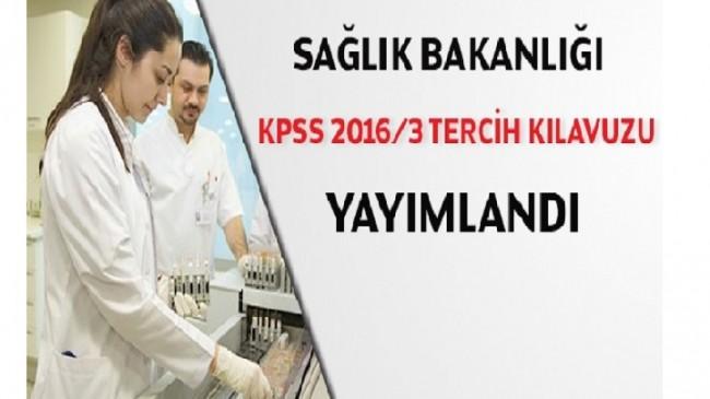 KPSS-2016/3 Sağlık Bakanlığı Tercih Kılavuzu Yayımlandı