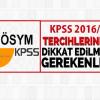 KPSS 2016/2 Tercihlerinde Dikkat Edilmesi Gereken Püf Noktalar