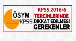 KPSS 2016/6 Tercihlerinde Dikkat Edilmesi Gereken Püf Noktalar