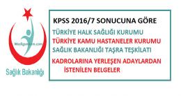 KPSS-2016/7 Sonuçlarına Göre Yerleşen Adaylarlardan istenen belgeler