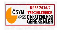 KPSS 2016/7 Tercihlerinde Dikkat Edilmesi Gereken Püf Noktalar