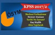 KPSS 2017/2 Memur Alımı Ne Zaman Kaç Kişi Alınacak