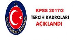 KPSS 2017/2 Tercih Kadroları Açıklandı
