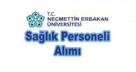Necmettin Erbakan Üniversitesi  87 sağlık personeli alacak