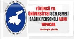 Yüzüncü Yıl Üniversitesi Sağlık Personeli Alımı yapacak