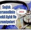 Sağlık Personelinin 2016 Emekli Aylık ve İkramiyeleri