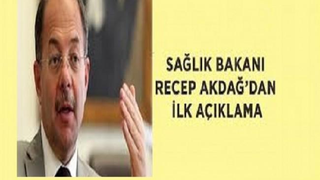 Sağlık Bakanı Akdağ'dan ilk açıklama