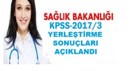 Sağlık Bakanlığı 2017/3 KPSS Tercih Sonuçları Açıklandı