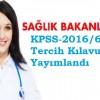 Sağlık Bakanlığı KPSS 2016/6 Tercih Kılavuzu yayımlandı