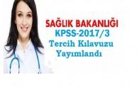 Sağlık Bakanlığı KPSS-2017/3 Tercih Klavuzu Yayımlandı