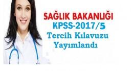 Sağlık Bakanlığı KPSS-2017/5 Tercih Klavuzu Yayımlandı