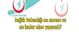Bakan Akdağ açıkladı personel alımı ne zaman kaç kişi alınacak