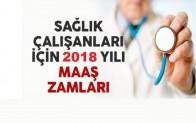 Sağlık Çalışanların 2018 Maaşları Ne Kadar Olacak?