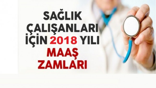 Sağlık Personeli 2018 Ocak ayı Maaşları
