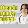 Sağlık çalışanlarına verilecek yıpranma payının detayları …