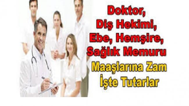 Sağlık çalışanlarının 1-14 Temmuz zam farkı ne kadar olacak?