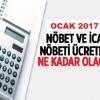 Sağlık personelinin Ocak 2017 Nöbet ve icap Ücretleri