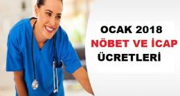 Sağlık personelinin Ocak 2018 Nöbet ve icap Ücretleri