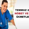 Sağlık personelinin Temmuz 2018 Nöbet ve icap Ücretleri