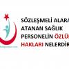 Sözleşmeli Olarak Atanan Personelin Özlük Hakları Nelerdir?
