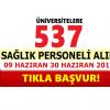 Üniversite Hastaneleri Farklı Branşlarda 537 Sağlık Personeli Alacak