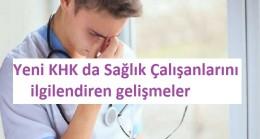678 sayılı KHK kapsamında sağlıkta yapılan düzenlemeler
