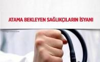 Atama bekleyen sağlıkçıların sorunu çözüm beliyor