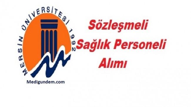 Mersin Üniversitesi Sağlık personeli alımı yapacak