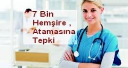 7 Bin Hemşire Atamasına Tepki