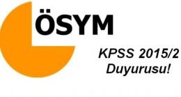 KPSS 2015-2 Yerleşenlerin Göreve Başlama İşlemleri Hakkında