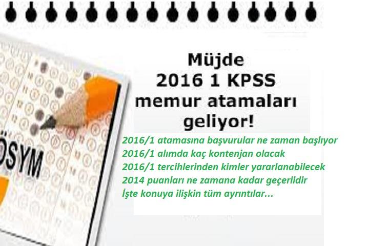KPSS 2016 1 Atama Kontenjanları Ne Zaman Açıklanacak