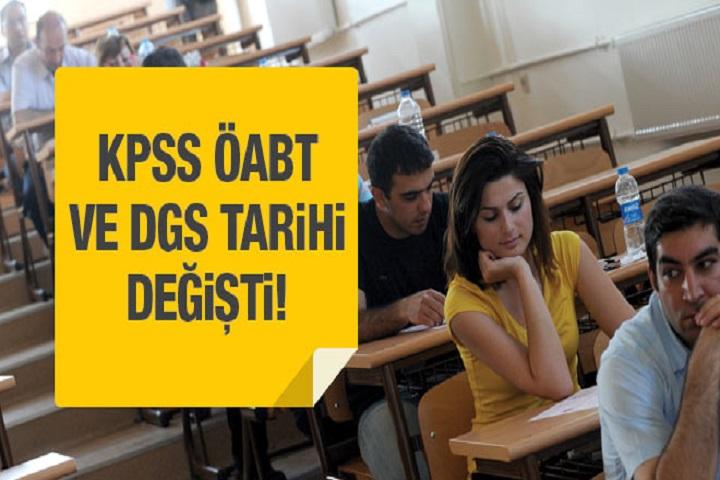 KPSS ÖABT ve DGS sınav tarihleri değişti!